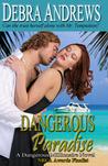 Dangerous Paradise (Dangerous Millionaires)