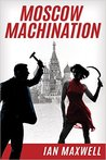 Moscow Machination