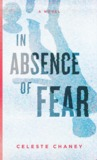 In Absence of Fear