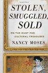 Stolen, Smuggled Sold: On the Hunt for Cultural Treasures