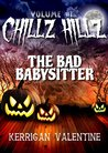 Chillz Hillz #1 by Kerrigan Valentine