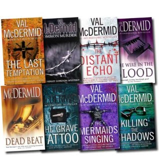 Val McDermid Crime & Mystery Series Novel Collection 8 Books Set (The Distant Echo, Dead Beat, Common Murder, The Mermaids Singing, The Wire in the Blood, The Last Temptation, The Grave Tattoo, Killing the Shadows)