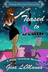 Teased to Death by Gina LaManna