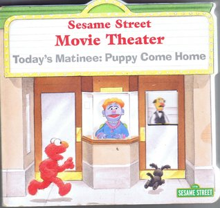 Sesame Street Movie Theater, Today's Matinee: Puppy Comes Home