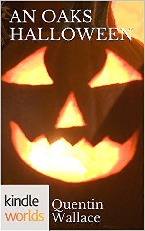 An Oaks Halloween