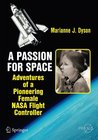A Passion for Space: Adventures of a Pioneering Female NASA Flight Controller