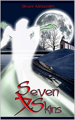 Seven Skins (Chalix Book 1)
