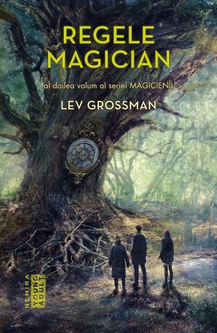 Regele magician by Lev Grossman