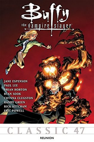 Ebook Buffy the Vampire Slayer Classic #47: Reunion (Buffy the Vampire Slayer Vol. 1) by Jane Espenson TXT!