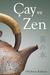 Çay ve Zen by Kakuzō Okakura