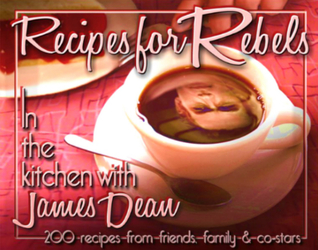 Recipes for Rebels: In the kitchen with James Dean
