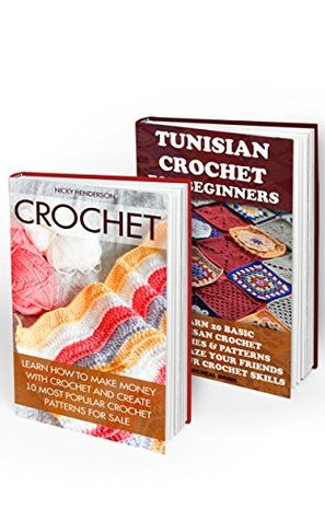 How To Crochet Box Set 2 In 1 10 Most Popular Crochet Patterns For