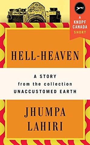 hell heaven jhumpa lahiri summary