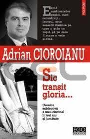 sic-transit-gloria-jurnal-subiectiv-al-unui-cincinal-n-patru-mai-2001-octombrie-2004