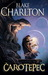 Čarotepec (Čarotepec, #1) by Blake Charlton