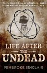 Life After the Undead (Life After the Undead #1)