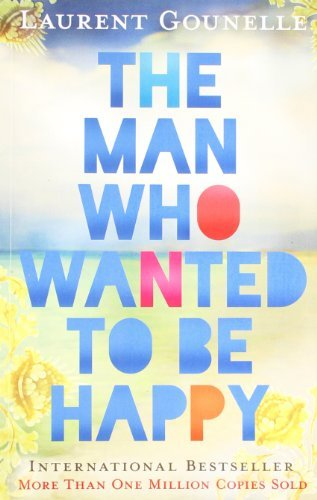 Man Who Wanted to be Happy