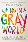 Living in a Gray ...