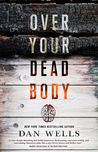 Over Your Dead Body (John Cleaver, #5)