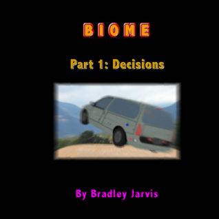 Biome Part 1: Decisions