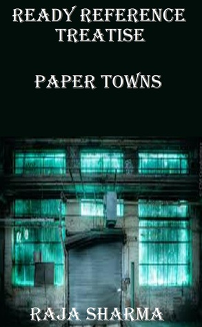 Ready Reference Treatise: Paper Towns