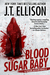 Blood Sugar Baby by J.T. Ellison
