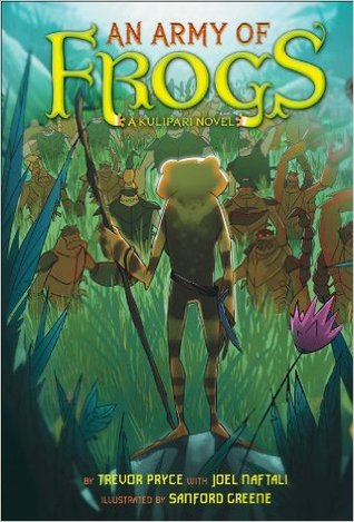 An Army of Frogs (Kulipari #1)