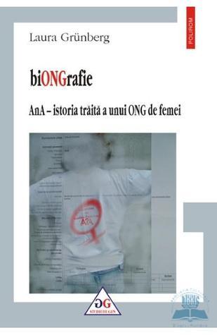 biONGrafie. AnA – istoria traita a unui ONG de femei