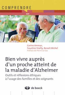 Bien vivre auprès d'un proche atteint de la maladie d'Alzheimer