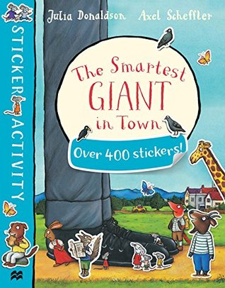The Smartest Giant in Town Sticker Book