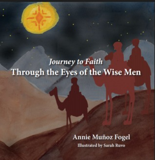 Journey to Faith: Through the Eyes of the Wise Men