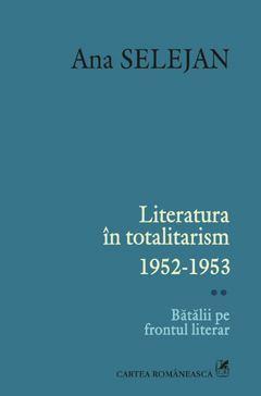 Literatura in totalitarism 1952-1953. Vo...