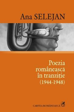 Poezia romaneasca in tranzitie (1944-194...