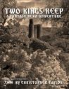 Two Kings Keep