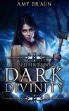 Dark Divinity by Amy Braun