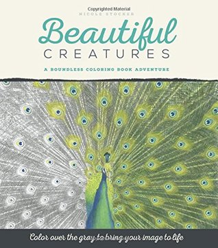 Beautiful Creatures: A Boundless Coloring Book Adventure