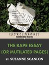 The Rape Essay (Or Mutilated Pages) (Electric Literature's Recommended Reading)