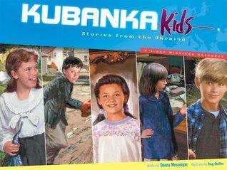 Kubanka Kids; Stories from the Ukraine