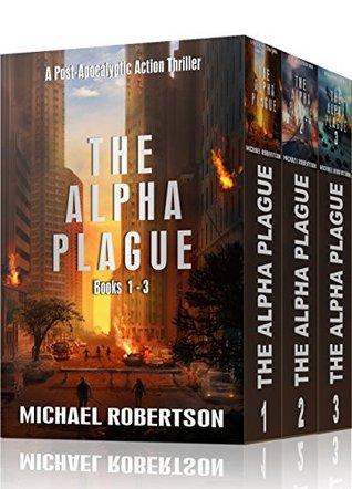 The Alpha Plague #1-3 (The Alpha Plague #1-3)