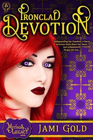 Ironclad Devotion (Mythos Legacy #3)