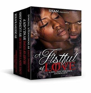 A Fistful of Love: A Domestic Violence Anthology