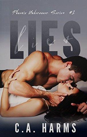 Lies (Phoenix Undercover, #1)