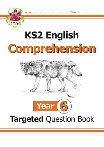 KS2 English Targeted Question Book: Comprehension Year 6