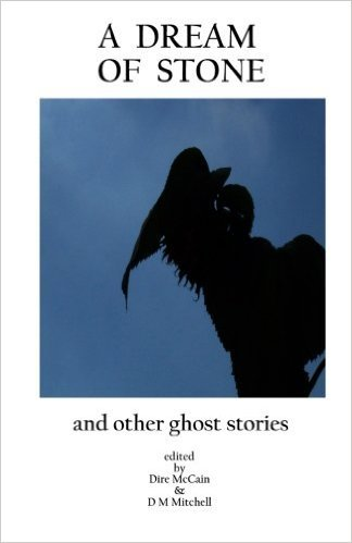 A Dream of Stone: And Other Ghost Stories
