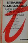 Literatura Memorialistica: Radu Petrescu, Ion D. Sirbu, N. Steinhardt