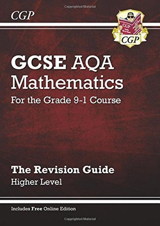 GCSE Maths AQA Revision Guide: Higher - for the Grade 9-1 Course