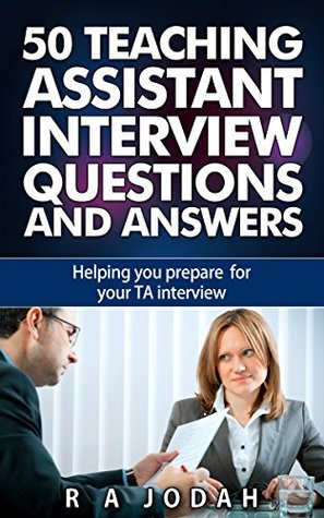 50 Teaching Assistant Interview Questions and Answers