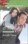 Love, Lies & Mistletoe by Jennifer Snow