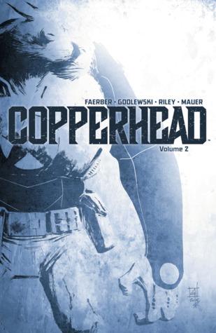 Copperhead, Volume 2
