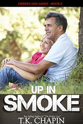 Up in Smoke (Embers and Ashes #3)